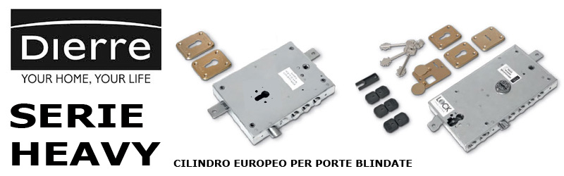 Serrature Dierre cilindro europeo porte blindate Heavy