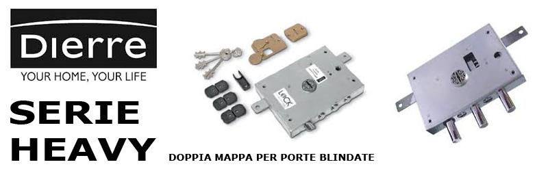 Sostituzione serrature Dierre porte blindate doppia mappa serie Heavy